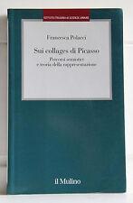 SUI COLLAGES DI PICASSO Percorsi semiotici e teoria 9788815240927 Il Mulino