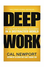Deep Work: Rules for Focused Success in a Distracted World Free Shipping