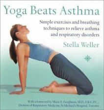 Yoga Beats Asthma: Simple Exercises and Breathing Techniques to-ExLibrary