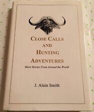 Close Calls Hunting Adventures Alain Smith wild Sheep African Dangerous Big Game