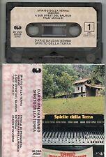 DARIO BALDAN BEMBO RENATO ZERO musicassetta SPIRITO DELLA TERRA Italy 1982 TAPE