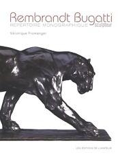 Rembrandt Bugatti Répertoire monographique French Text Véronique Fromanger