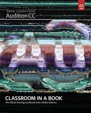 Adobe Audition Cc Classroom In A Book: By Adobe Creative Team