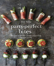 USED (VG) Party-Perfect Bites: Delicious recipes for canapés, finger food and pa