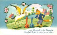 CPA - Fantaisie - Le Renard et la Cygogne, Compère le renard se mit un jour...