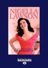 Nigella Lawson : A Biography (Large Print 16pt) by Gilly Smith (hardback)