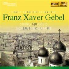 Franz Xaver Gebel: String Quartets, New Music