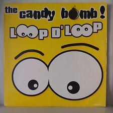 """Candy Bomb – Loop D' Loop (Vinyl, 12"""", MAXI 33 Tours)"""