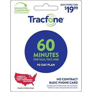 TracFone $19.99 Refill  60 Minutes / 90 Days Loaded Directly/No physical card