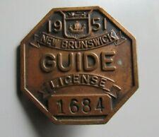 Old Vintage 1951 New Brunswick Guide License Bronze Badge