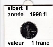 FB 2 )pieces de albert II  1 francs 1998  belgie