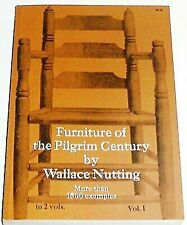 Furniture of the Pilgrim Century, Vol. 1 by Nutting, Wallace