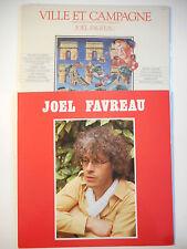 ► LOT DE 2 x LP 33t. ◄ JOEL FAVREAU (ville et campagne)