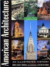AMERICAN ARCHITECTURE An Illustrated History - Robin Langley Sommer