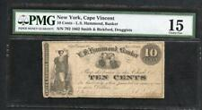 "1862 CAPE VINCENT NY $0.10 FROM ""'SMITH & BICKFORD""  PMG 15 PLEASE LQQK!!!"