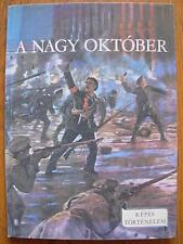 Hungarian photo book Great October A nagy oktober Foldes Peter Soviet propaganda