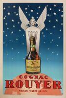 Affiche Originale - Pub TH - Cognac Rouyer - Liqueur - Spiritueux - Saintes 1945