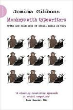 NEW Monkeys with Typewriters: Myths and Realities of Social Media at Work