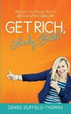 Get Rich Lucky Bitch!: Release Your Money Blocks and Live a Fir... Free Shipping