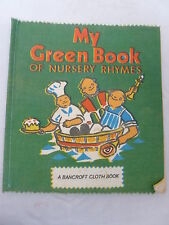 My Green Book of Nursery Rhymes - Cloth Rag Book - 1967