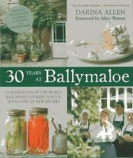 30 Years at Ballymaloe : A Celebration of the World-Renowned Cooking School...