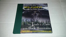 The Truth is a Cave in the Black Mountains by Neil Gaiman (2014) SIGNED 1st/1st