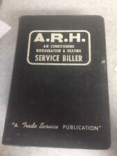 1977 A.R.H. Service Biller-Air Conditioninig,Refrigerati on Heating-Catalog Arh
