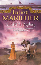 Child of the Prophecy: Book 3 of the Sevenwaters Trilogy by Marillier, Juliet, N