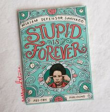 Bestseller : STUPID IS FOREVER by MIRIAM SANTIAGO (book collectibles)