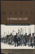 G.R.R.Martin IL TRONO DI SPADE: IL REGNO DEI LUPI 1a Edizione Mondadori 2001