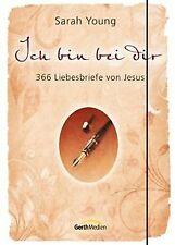 Ich bin bei dir - Sonderausgabe: 366 Liebesbriefe v... | Buch | Zustand sehr gut