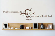 Don't be Overcome by Evil, Overcome Evil with Good - Wall Decal Stickers