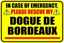 In Case Of Emergency Rescue Dogue De Bordeaux Sticker