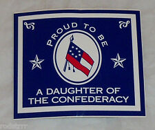 """Proud To Be A Daughter of The Confederacy Decal Sticker Size 3""""x 3.5"""" CSA Rebel"""