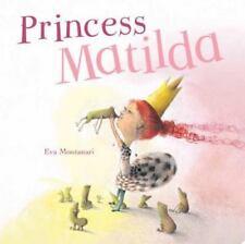NEW Princess Matilda (Meadowside PIC Board) 9781472318978 by Eva Montanari