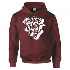 """FUNNY """"POSITIVE VIBES ONLY"""" HOODIE"""