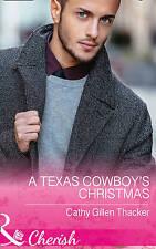 Very Good, A Texas Cowboy's Christmas (Texas Legacies: The Lockharts, Book 2), T