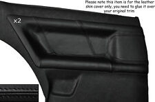 BLACK LEATHER 2X REAR DOOR CARD TRIM SKIN COVER FITS AUDI TT COUPE 1998-2006