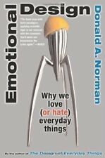 Emotional Design: Why We Love (or Hate) Everyday Things-Donald A. Norman