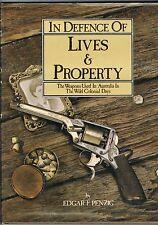 Bushrangers - In Defence of Lives & Property by Edgar F Penzig