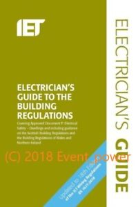 2018 Electrician's Guide to the Building Regulations 5th Edition 18th BS7671 NEW