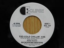 Microphone Masters 45 Too Cold Chillin' / Francine - Eclipse VG++ hip hop
