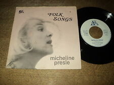 "MICHELINE PRESLE 45 TOURS 7"" FRANCE FOLK SONGS"