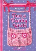 Fun And Funky Knits, Junor, Betty, Very Good Book