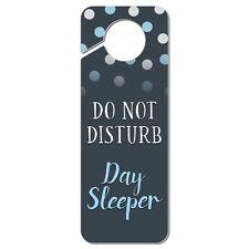 Do Not Disturb Day Sleeper Plastic Door Knob Hanger Sign