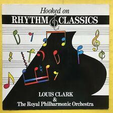 Hooked On Rythme Classiques - Louis Clark & Royal Philharmonic Orchestra - Ex+