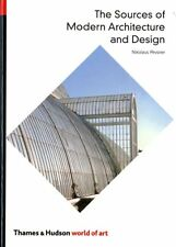 The Sources of Modern Architecture and Design (World of Art),Nikolaus Pevsner