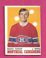 1970-71 OPC # 179 CANADIENS MARC TARDIF ROOKIE VG+  CARD (INV# D2883)