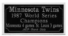 Minnesota Twins 1987 World Series Champions engraving, nameplate