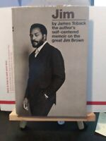 Jim: The Author's Self-Centered Memoir on the Great Jim Brown by James Toback